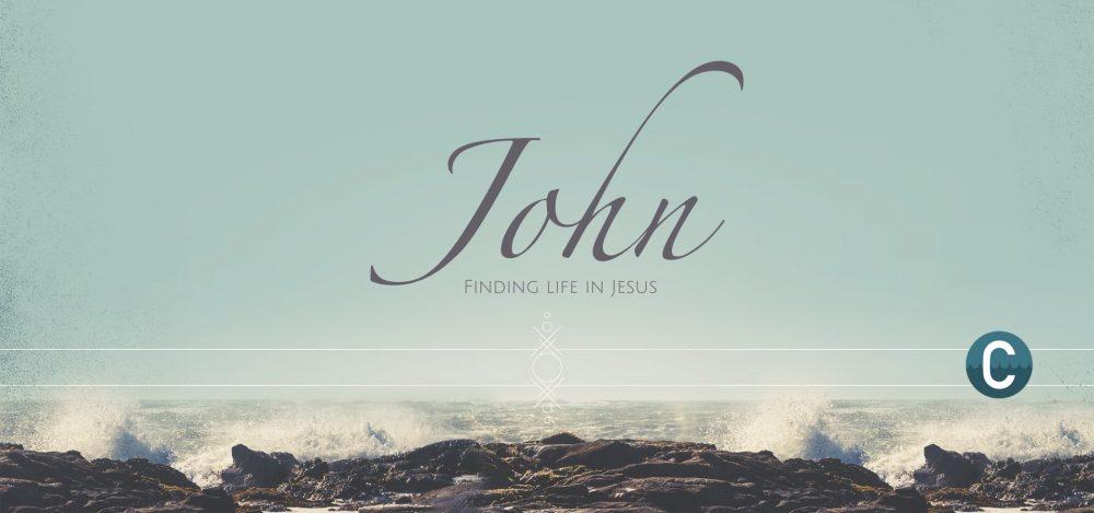 John: Finding Life in Jesus